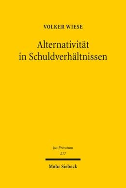 Abbildung von Wiese | Alternativität in Schuldverhältnissen | 2017