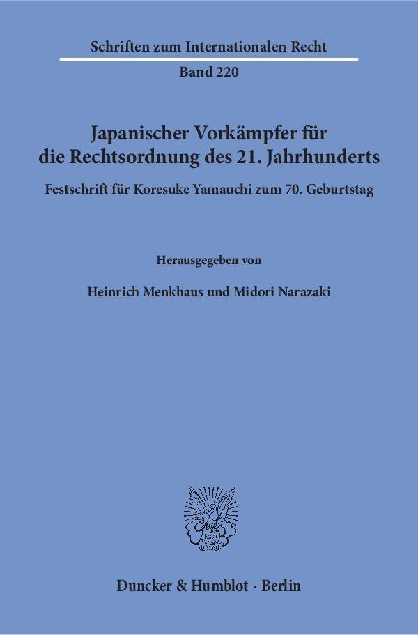 Abbildung von Menkhaus / Narazaki   Japanischer Vorkämpfer für die Rechtsordnung des 21. Jahrhunderts   1. Auflage   2017