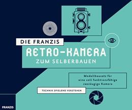Abbildung von Zambito | Die FRANZIS Retro-Kamera zum Selberbauen | 2017