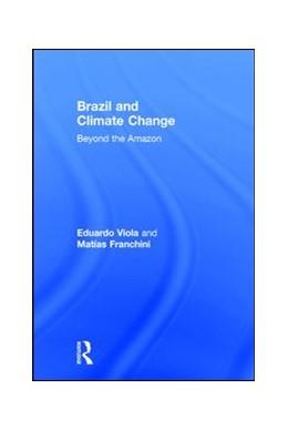 Abbildung von Eduardo / Franchini | Brazil and Climate Change | 1. Auflage | 2017 | beck-shop.de