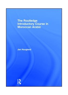 Abbildung von Hoogland | The Routledge Introductory Course in Moroccan Arabic | 2017 | An Introductory Course