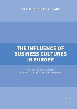 Abbildung von Crane   The Influence of Business Cultures in Europe   1. Auflage   2017   beck-shop.de