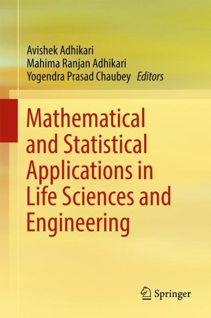 Mathematical and Statistical Applications in Life Sciences and Engineering | Adhikari / Chaubey, 2017 | Buch (Cover)