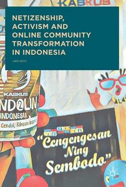 Abbildung von Seto | Netizenship, Activism and Online Community Transformation in Indonesia | 1. Auflage | 2017 | beck-shop.de