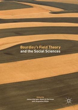 Abbildung von Albright / Hartman | Bourdieu's Field Theory and the Social Sciences | 1. Auflage | 2017 | beck-shop.de