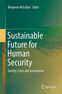 Abbildung von McLellan | Sustainable Future for Human Security | 2017 | Society, Cities and Governance