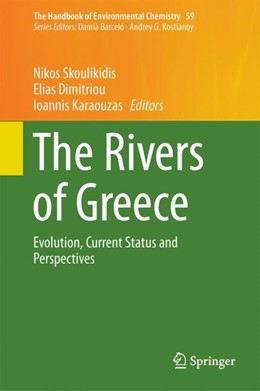 Abbildung von Skoulikidis / Dimitriou | The Rivers of Greece | 1. Auflage | 2017 | beck-shop.de