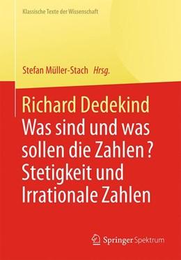 Abbildung von Müller-Stach | Richard Dedekind | 1. Aufl. 2017 | 2017 | Was sind und was sollen die Za...