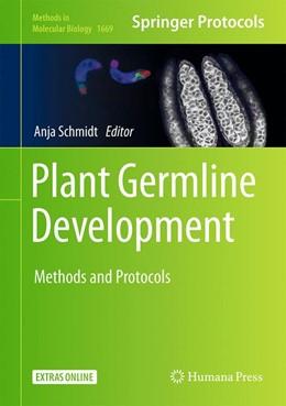 Abbildung von Schmidt   Plant Germline Development   2017   Methods and Protocols