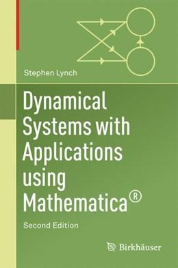 Abbildung von Lynch | Dynamical Systems with Applications using Mathematica® | 2. Auflage | 2017 | beck-shop.de