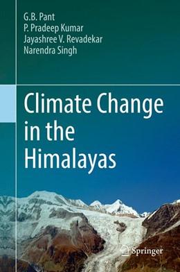 Abbildung von Pant / Pradeep Kumar   Climate Change in the Himalayas   1. Auflage   2017   beck-shop.de