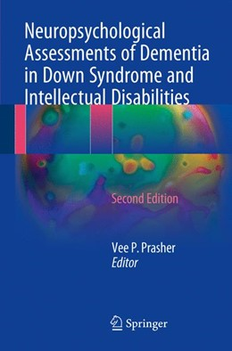 Abbildung von Prasher | Neuropsychological Assessments of Dementia in Down Syndrome and Intellectual Disabilities | 2nd ed. 2018 | 2017