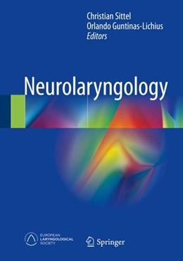 Abbildung von Sittel / Guntinas-Lichius | Neurolaryngology | 1. Auflage | 2017 | beck-shop.de