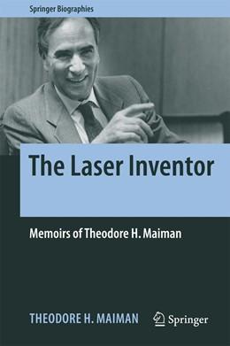 Abbildung von Maiman | The Laser Inventor | 1. Auflage | 2018 | beck-shop.de