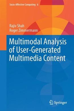 Abbildung von Shah / Zimmermann | Multimodal Analysis of User-Generated Multimedia Content | 1. Auflage | 2017 | beck-shop.de
