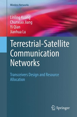 Abbildung von Kuang / Jiang   Terrestrial-Satellite Communication Networks   1. Auflage   2017   beck-shop.de
