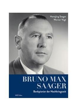 Abbildung von Saager / Vogt | Bruno Max Saager | 1. Auflage | 2017 | beck-shop.de