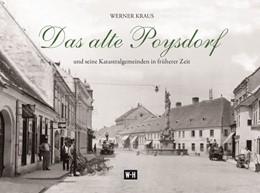Abbildung von Kraus | Das alte Poysdorf | 2017 | und seine Katastralgemeinden i...