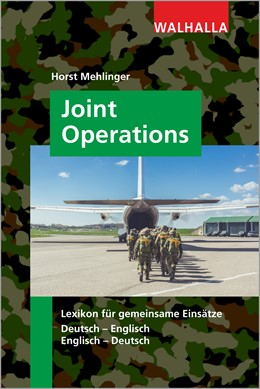 Abbildung von Mehlinger | Joint Operations | 2017 | Lexikon für gemeinsame Einsätz...