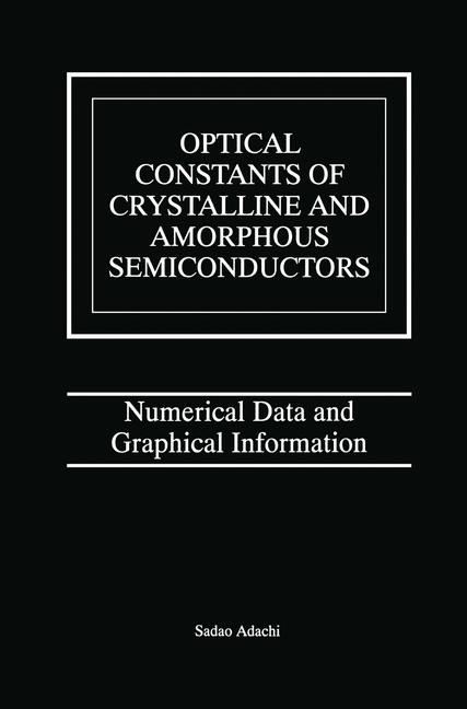 Optical Constants of Crystalline and Amorphous Semiconductors | Adachi, 1999 | Buch (Cover)