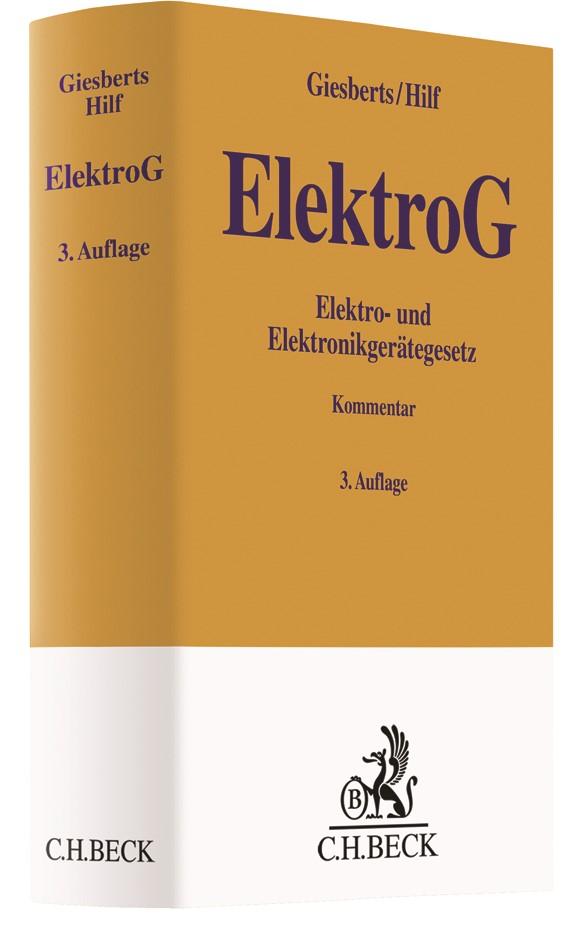 Elektro- und Elektronikgerätegesetz: ElektroG | Giesberts / Hilf | 3. Auflage, 2017 | Buch (Cover)