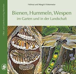 Abbildung von Hintermeier | Bienen, Hummeln, Wespen im Garten und in der Landschaft | 8. Auflage | 2017