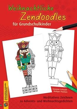 Abbildung von Paulsen / Schaadt | Weihnachtliche Zendoodles für Grundschulkinder | 1. Auflage | 2017 | beck-shop.de