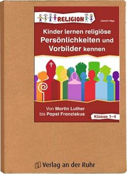 Abbildung von Hipp | Kinder lernen religiöse Persönlichkeiten und Vorbilder kennen | 2017 | Von Martin Luther bis Papst Fr...
