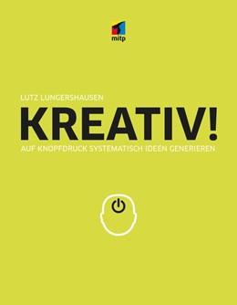 Abbildung von Lungershausen | KREATIV! | 1. Auflage | 2017 | beck-shop.de