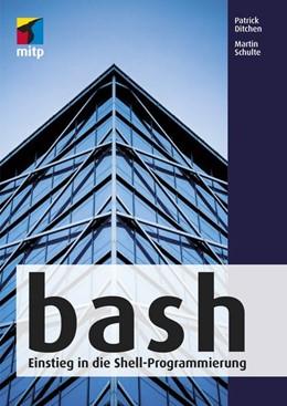 Abbildung von Ditchen / Schulte | bash | 5. Auflage | 2018 | Einstieg in die Shell-Programm...