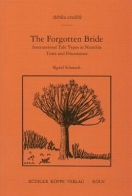 Abbildung von Schmidt | The Forgotten Bride | | International Tale Types in Na...