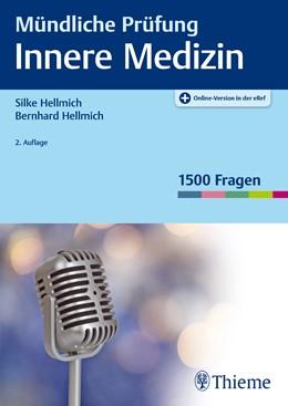 Abbildung von Hellmich / Hellmich   Mündliche Prüfung Innere Medizin   2. Auflage   2017   beck-shop.de