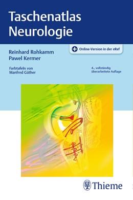 Abbildung von Rohkamm / Kermer | Taschenatlas Neurologie | 4. Auflage | 2017 | beck-shop.de