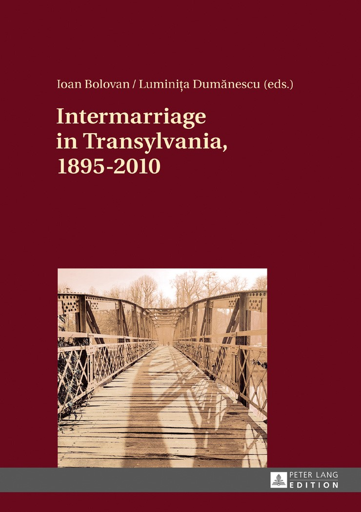 Abbildung von Bolovan / Dumanescu | Intermarriage in Transylvania, 1895-2010 | 2017