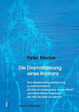Abbildung von Menne   Die Dramatisierung eines Romans 2 - Materialien   2018   Eine vergleichende Untersuchun...