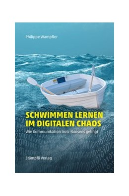 Abbildung von Wampfler | Schwimmen lernen im digitalen Chaos | 1. Auflage | 2017 | beck-shop.de