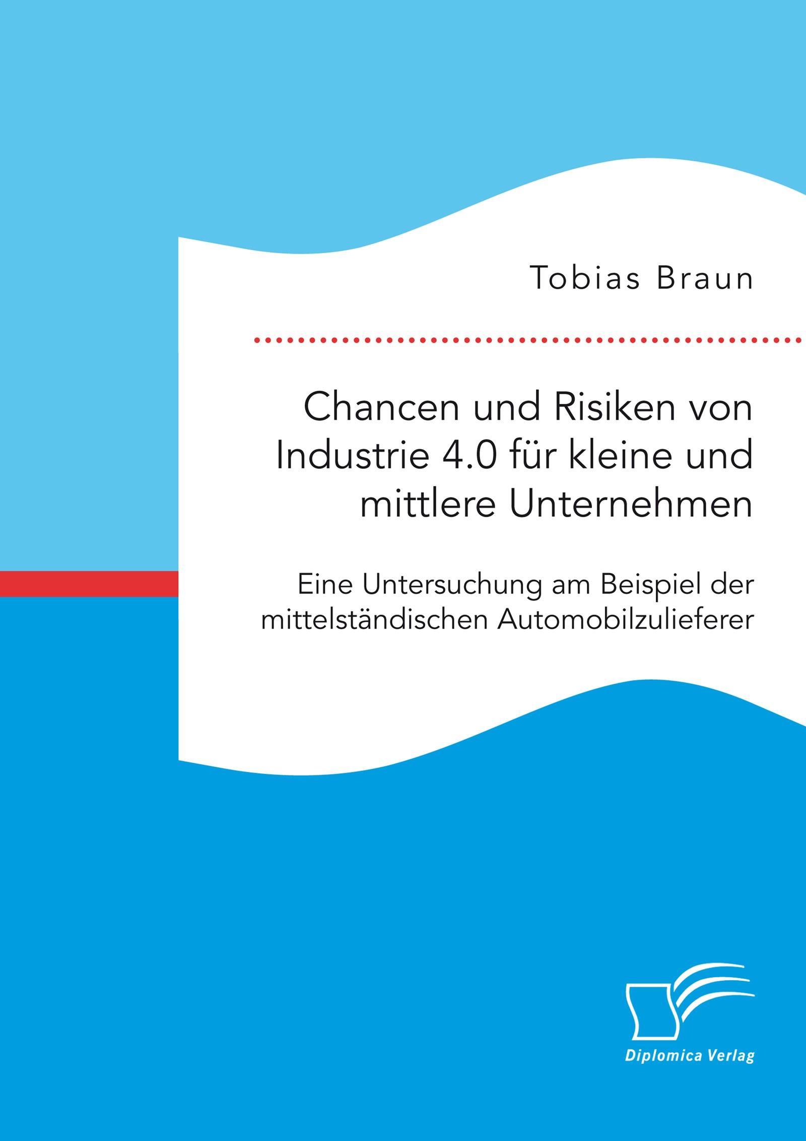 Abbildung von Braun | Chancen und Risiken von Industrie 4.0 für kleine und mittlere Unternehmen. | 2017