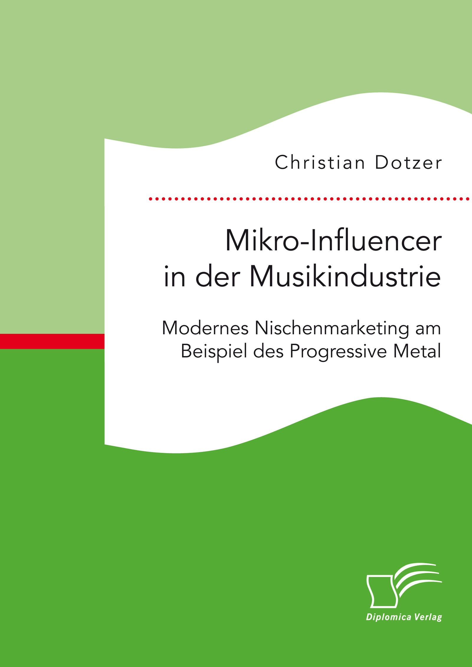 Abbildung von Dotzer | Mikro-Influencer in der Musikindustrie | 2017