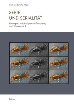 Abbildung von Scholtz   Serie und Serialität   2017   Konzepte und Analysen in Gesta...