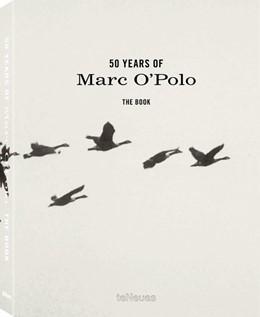 Abbildung von Marc O'Polo | 50 Years of Marc O'Polo, Deutsche Ausgabe | 2017 | The Story