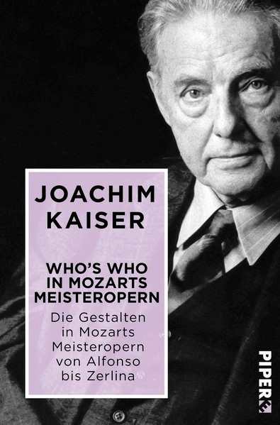 Who's who in Mozarts Meisteropern | Kaiser, 2017 | Buch (Cover)