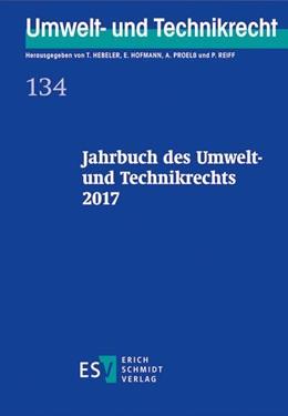 Abbildung von Hebeler / Hofmann   Jahrbuch des Umwelt- und Technikrechts 2017   1. Auflage   2017   beck-shop.de