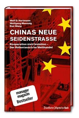 Abbildung von Hartmann / Maennig | Chinas neue Seidenstraße | 1. Auflage | 2017 | beck-shop.de