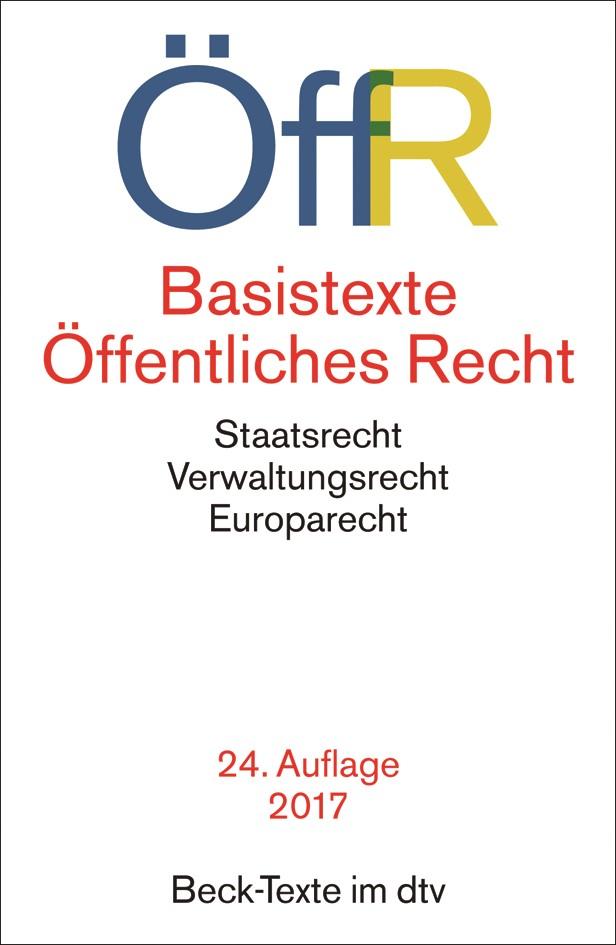 Basistexte Öffentliches Recht: ÖffR   24. Auflage, 2017   Buch (Cover)