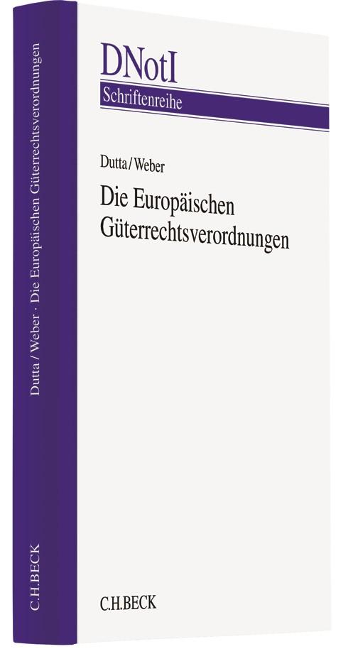 Die Europäischen Güterrechtsverordnungen | Dutta / Weber, 2017 | Buch (Cover)