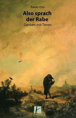 Abbildung von Otte   Also sprach der Rabe   1. Auflage   2017   beck-shop.de