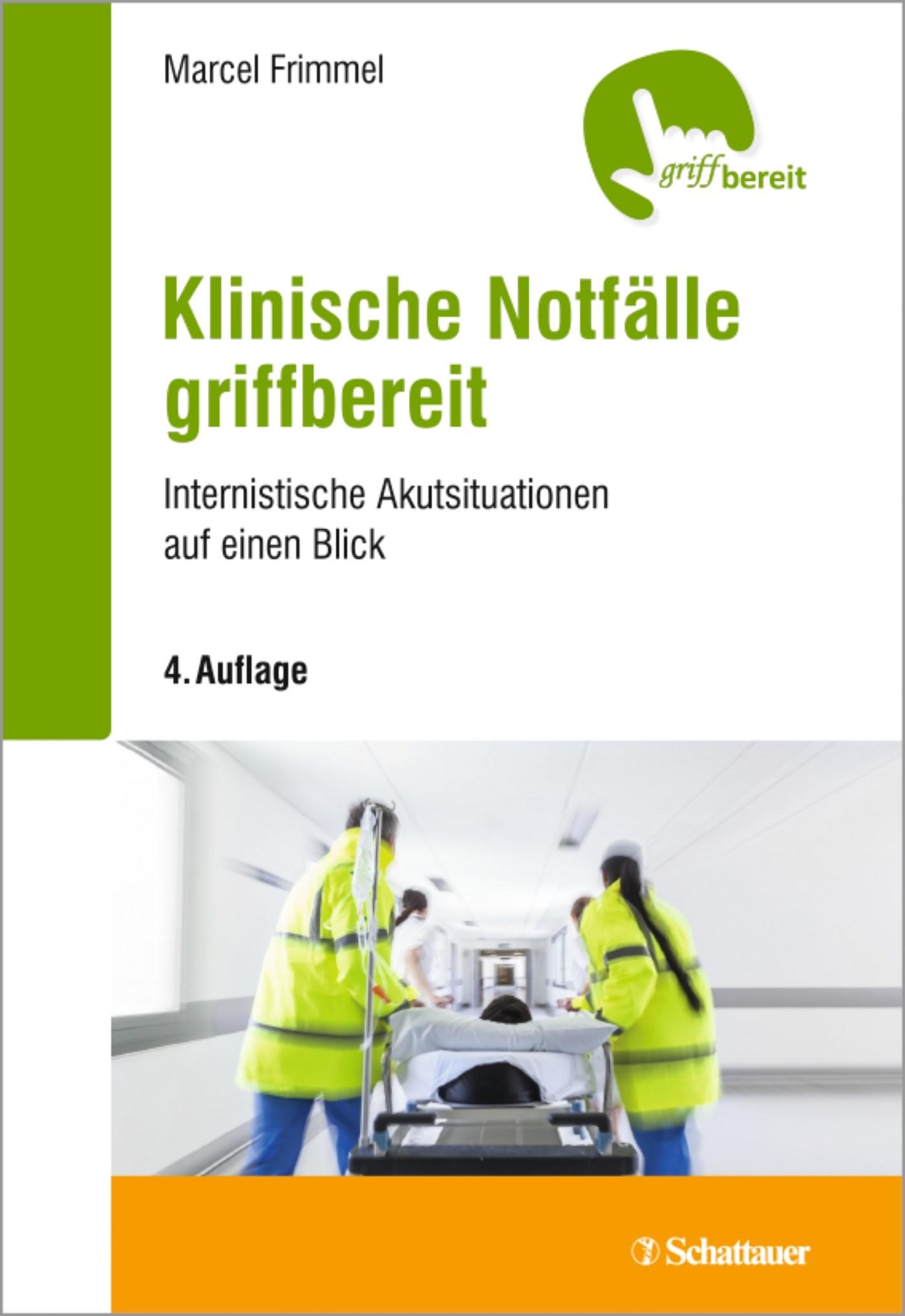 Klinische Notfälle griffbereit | Frimmel | 4. , überarbeitete Auflage, 2017 | Buch (Cover)