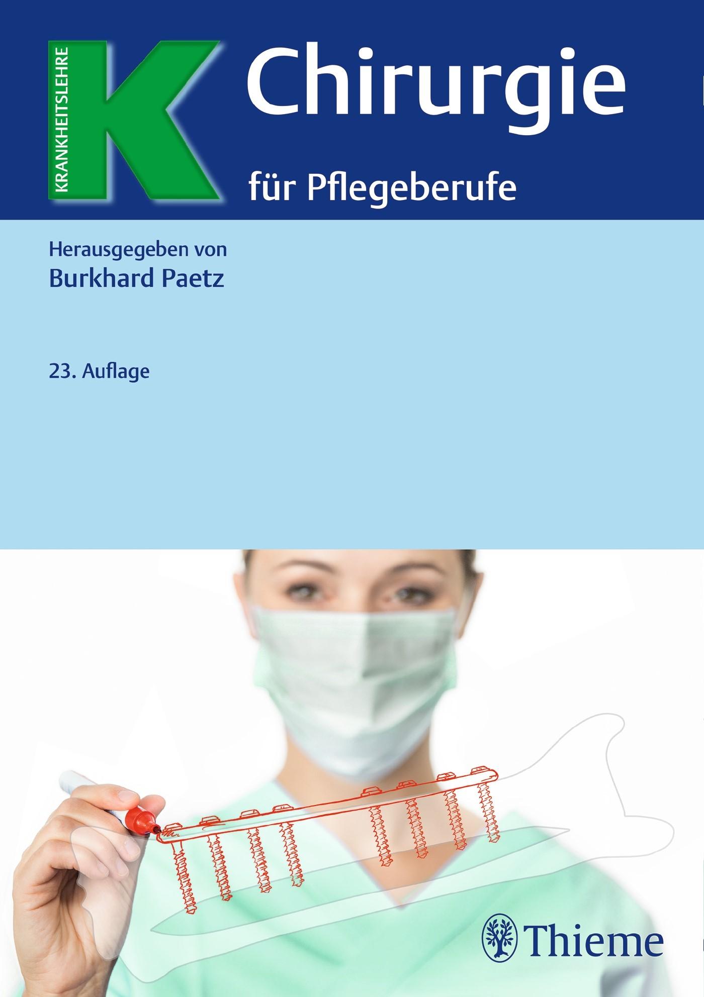Chirurgie für Pflegeberufe | Paetz (Hrsg.) | 23., überarbeitete Auflage., 2017 | Buch (Cover)