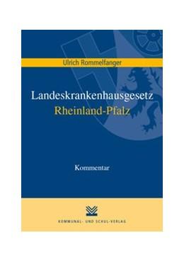 Abbildung von Rommelfanger | Landeskrankenhausgesetz Rheinland-Pfalz | 1. Auflage | 2021 | beck-shop.de