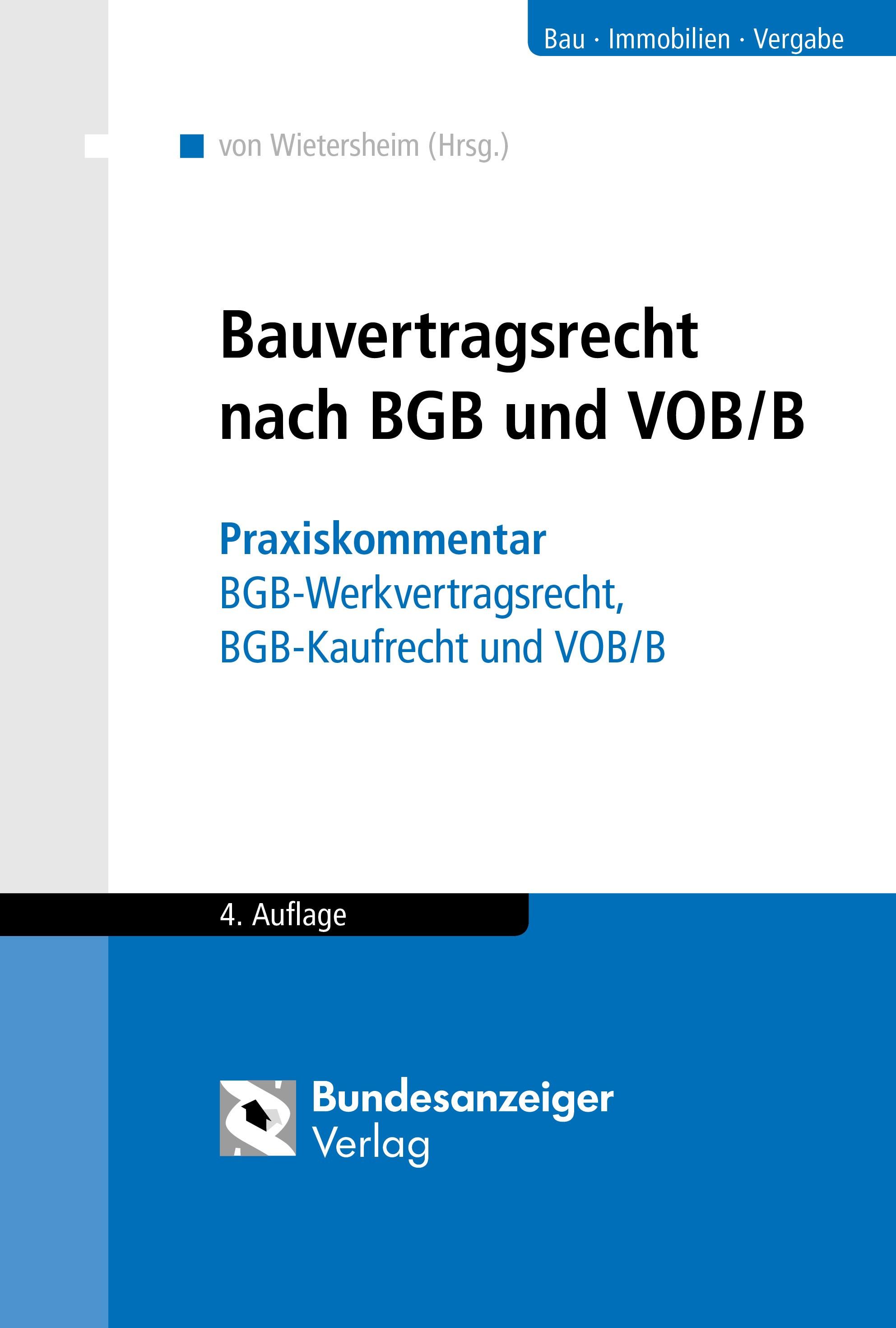 Bauvertragsrecht nach BGB und VOB/B | Wietersheim (Hrsg.) | 4., überarbeitete und aktualisierte Auflage., 2018 | Buch (Cover)